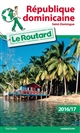 GUIDE DU ROUTARD REPUBLIQUE DOMINICAINE 201617